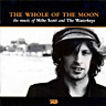 The Whole Of The Moon the music of Mike Scott & The Waterboys (1998)